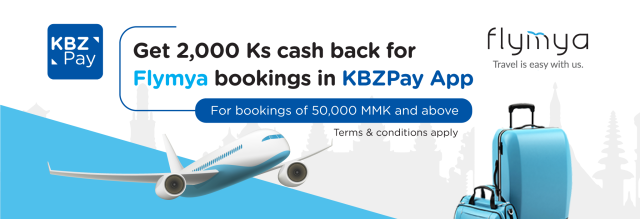Get 2,000 Kyats cash back for Flymya bookings in KBZPay App